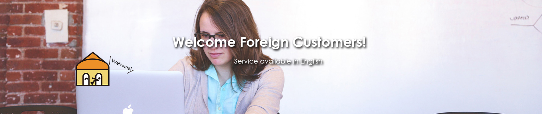 welcome foreign customaers